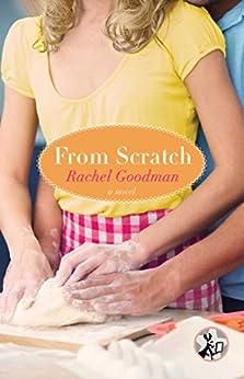 From Scratch (The Blue Plate Series) by [Goodman, Rachel]