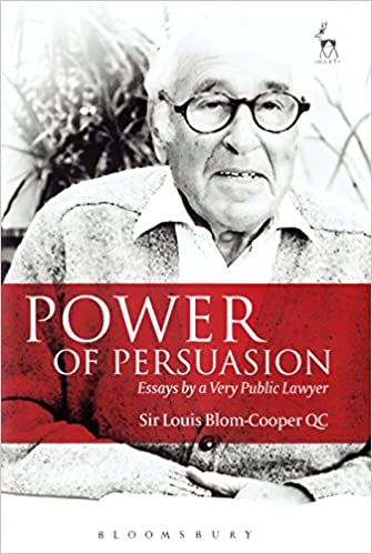 power of persuasion  essays by a very public lawyer  louis blom    power of persuasion  essays by a very public lawyer  louis blom cooper      amazon com  books