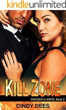 Kill Zone (Danger in Arms, Book 2): Romantic Suspense