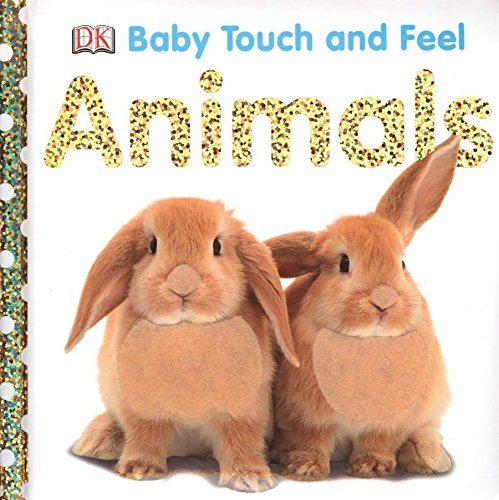 Baby Touch and Feel: Animals (First Baby Animals)