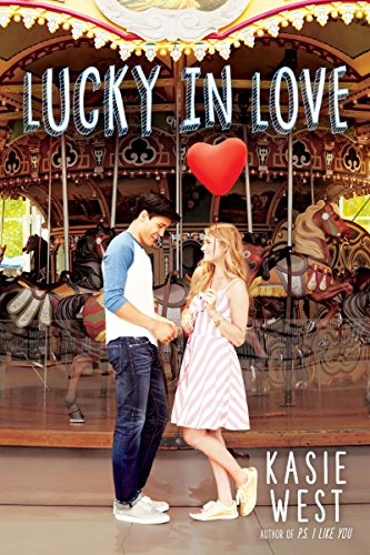 """Lucky in Love"" av Kasie West"