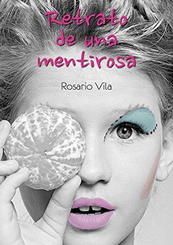 Portada del libro Retrato de una mentirosa de Rosario Vila