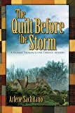 The Quilt Before the Storm: A Harriet Truman/Loose Threads Mystery (Harriet Truman/Looose Threads) (Volume 5)