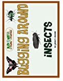 img - for Bugging Around: Insects book / textbook / text book