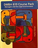 img - for DMBA 610 Course Pack: Managers and the Legal Environment: Strategies for the 21st Century book / textbook / text book