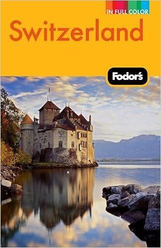 Fodor Switzerland Full-Color Travel Guide