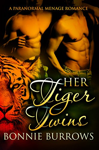 Her Tiger Twins: A Paranormal Menage Romance by [Burrows, Bonnie]