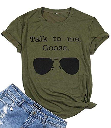 Talk to Me Goose Sunglasses T-Shirt Women Funny
