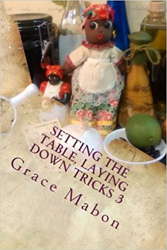 Setting The Table Laying Down Tricks 3 Volume Three Hoodoo