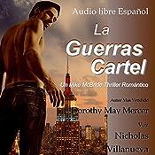 La Guerras Cartel [The Poster Wars]: La Serie McBride, Book 4 | Dorothy May Mercer