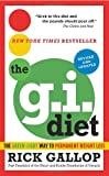 The G.I. Diet, Revised: The Green-Light Way to Permanent Weight Loss: Revised and Updated