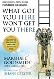 img - for What Got You Here Won't Get You There: A Round Table Comic: How Successful People Become Even More Successful book / textbook / text book