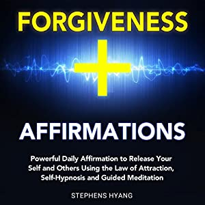 Forgiveness Affirmations Audiobook