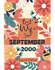 BEST WIFE SINCE SEPTEMBER 2000 Password Notebook: Keep track of: usernames, passwords, web addresses in one easy & organized location, 21th Wedding Anniversary Password LogBook Gift for Her, gifts for 21 year old female, 21th wedding anniversary internet