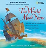 The World Made New: Why the Age of Exploration Happened and How It Changed the World (Timelines of American History) 画像2