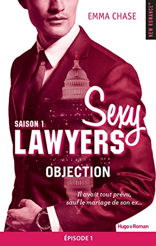 Sexy Lawyers Saison 1 Episode 1 Objection (French Edition)