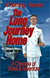 The Long Journey Home, W. Fleming Reeder, 1888338105