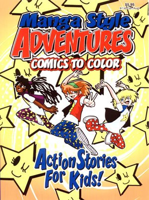 Manga Style Adventures Comics to Color Coloring Book ~ Action Stories for Kids ePub fb2 ebook