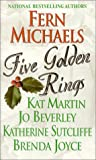 Five Golden Rings, Fern Michaels and Kensington Publishing Corporation Staff, 0821770624