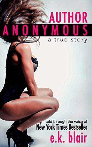 Author Anonymous by [Blair, E.K.]