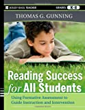 Reading Success for All Students, Thomas G. Gunning, 0470942223