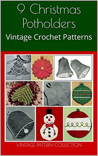 9 Christmas Potholders: Vintage Crochet Patterns