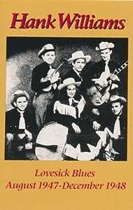 Lovesick Blues (August 1947 -- December 1948): Vol. II ...