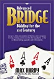 Advanced Bridge Bidding for the 21st Century, Max Hardy, 1587761254
