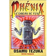 PHENIX L'OISEAU DE FEU T05 N.E.