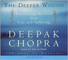 Book The Deeper Wound (Deepak Chopra)