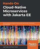 Hands-On Cloud-Native Microservices with Jakarta EE Front Cover
