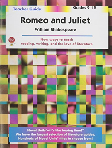 Romeo and Juliet - Teacher Guide by Novel Units ()