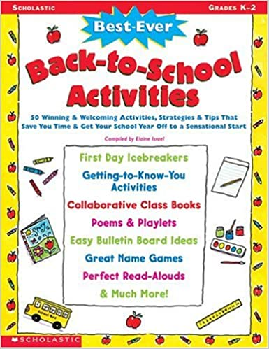 Best-Ever Back-to-School Activities: 50 Winning & Welcoming