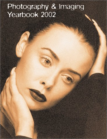 Photography & Imaging Yearbook 2002 pdf