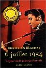 6 juillet 1954 : Le jour où la musique bascula par Blachas