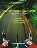Functions Modeling Change: A Preparation for Calculus, Preliminary Edition