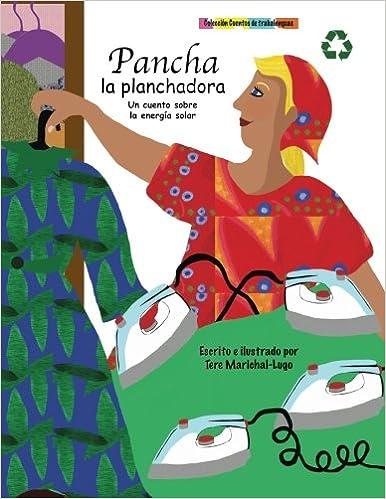 Pancha la planchadora: Volume 3 Cuentos de trabalenguas ...