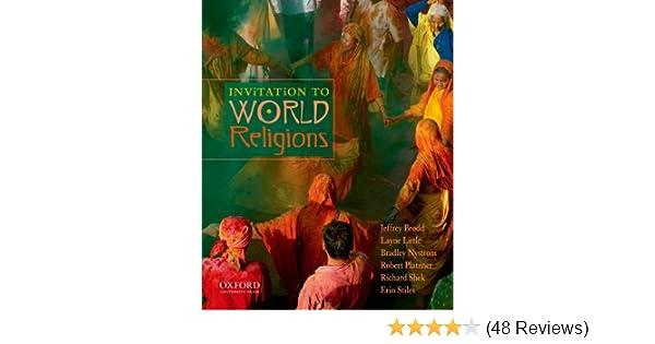 Amazon invitation to world religions 9780199738434 jeffrey amazon invitation to world religions 9780199738434 jeffrey brodd layne little bradley nystrom robert platzner richard shek erin stiles books stopboris Choice Image