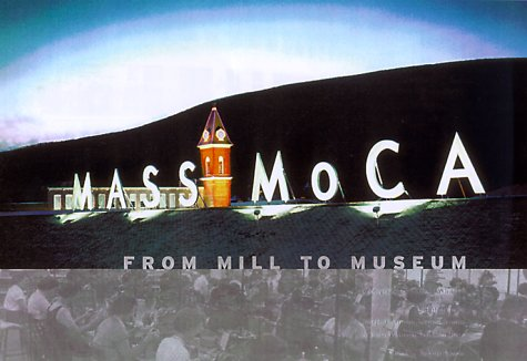 Mass Moca: From Mill to Museum