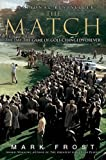 The Match, Mark Frost, 1401309615