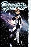 The Candidate for Goddess, Vol. 5 Paperback December 7, 2004