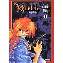 KENSHIN LE VAGABOND GUIDE BOOK T01