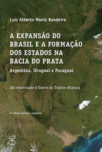 A expansão do Brasil e a formação dos Estados na Bacia do Prata
