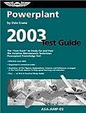 Powerplant Test Guide 2003, Dale Crane, 156027476X