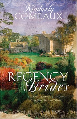 Regency Brides: The Vicar's Daughter/The Engagement/Remember Me (Heartsong Novella Collection)