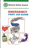 Emergency First Aid Guide, National Safety Council (NSC) Staff, 0867205431