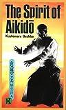 The Spirit of Aikido, Kisshomaru Ueshiba, 1568364830