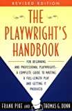 The Playwright's Handbook, Frank Pike and Thomas G. Dunn, 0452275881