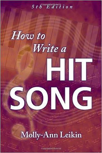 How to Write a Hit Song, 5th Edition: Molly-Ann Leikin ...