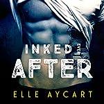 Inked Ever After | Elle Aycart